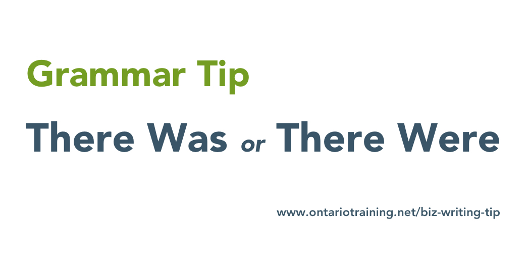 Grammar Tip - There Was There Is